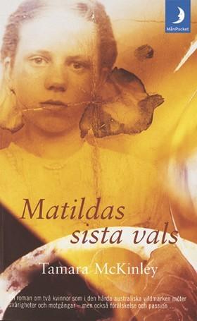 Matildas sista vals  by  Tamara McKinley