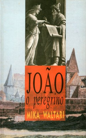 João o Peregrino  by  Mika Waltari