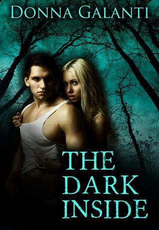 The Dark Inside  by  Donna Galanti