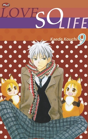Love so Life, Vol. 9 (Love so Life, #9)  by  Kaede Kouchi