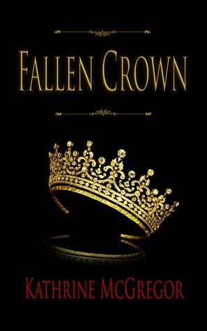 Fallen Crown Kathrine McGregor