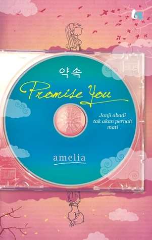 Promise You  by  Amelia