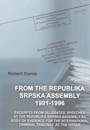 Iz Skupštine Republike Srpske 1991-1996.  by  Robert Donia
