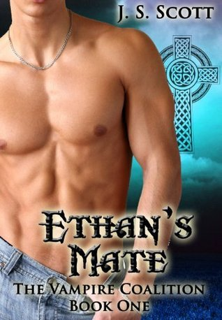 Ethans Mate (The Vampire Coalition, #1)  by  J.S. Scott
