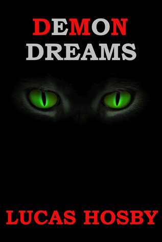 Demon Dreams  by  Lucas Hosby