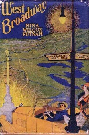 West Broadway Nina Wilcox Putnam