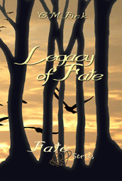 Legacy of Fate (Fate, #3) C.M. Fick