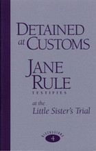 Detained at Customs  by  Jane Rule