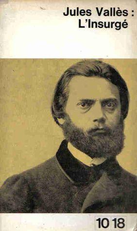 Insurge Jules Vallès