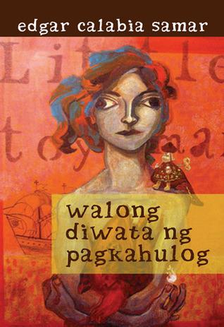 Walong Diwata ng Pagkahulog Edgar Calabia Samar