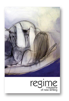 Regime Magazine of New Writing  by  Nathan Hondros