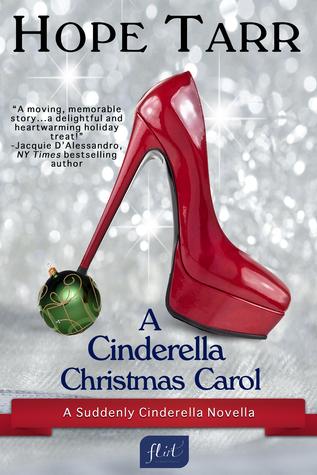 A Cinderella Christmas Carol (Suddenly Cinderella, #1.5) Hope Tarr