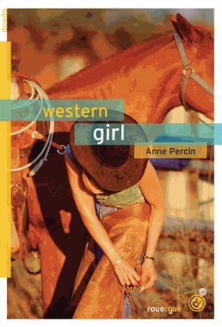 Western girl  by  Anne Percin