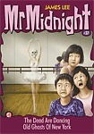 The Dead Are Dancing / Old Ghosts Of New York (Mr Midnight #37)  by  James Lee