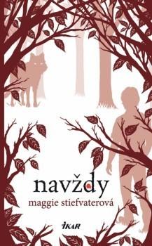 Navždy (Vlci z Mercy Falls #3)  by  Maggie Stiefvater