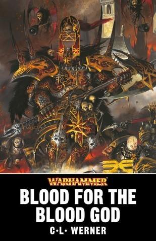 Blood for the Blood God C.L. Werner