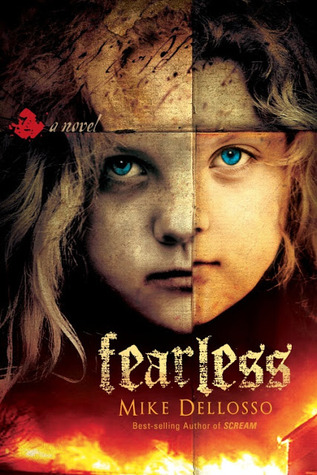 Fearless: A Novel  by  Mike Dellosso
