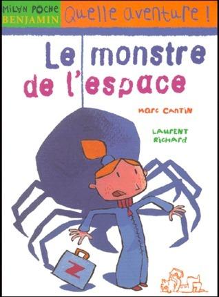 Le monstre de lespace  by  Marc Cantin