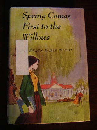 Spring Comes First to the Willows  by  Helen Marie Pundt