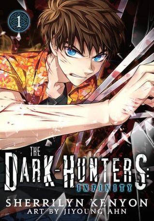 The Dark-Hunters: Infinity, Vol. 1 (Chronicles of Nick Manga #1)  by  Sherrilyn Kenyon