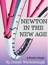 Newton in the New Age  by  Joseph Wurtenbaugh