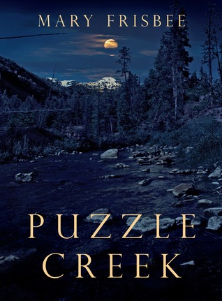 Puzzle Creek  by  Mary Frisbee