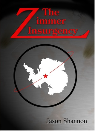The Zimmer Insurgency  by  Jason  Shannon