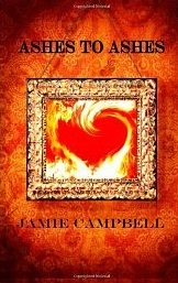 Ashes to Ashes  by  Jamie Campbell