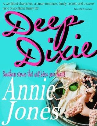 Deep Dixie Annie Jones