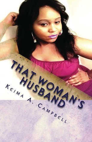 That Womans Husband  by  Keima Campbell