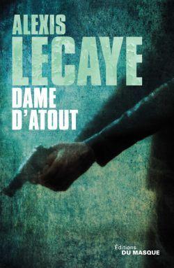 Dame dAtout Alexis Lecaye