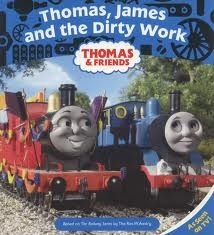 Thomas, James and the Dirty Work  by  Wilbert Awdry