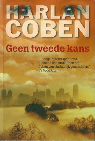 Geen Tweede Kans  by  Harlan Coben