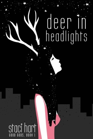 Deer in Headlights (Good Gods, #1)  by  Staci Hart