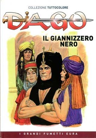 Il giannizzero nero (Dago Tuttocolore N°2)  by  Robin      Wood
