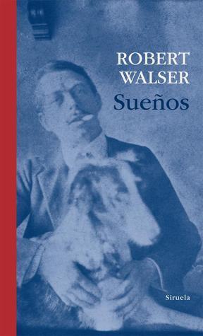 Sueños  by  Robert Walser