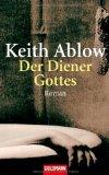 Der Diener Gottes  by  Keith Ablow