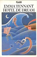 Hotel de Dream  by  Emma Tennant