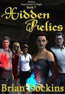 Hidden Relics (DOMA: Department of Magic Book 7) Brian Dockins