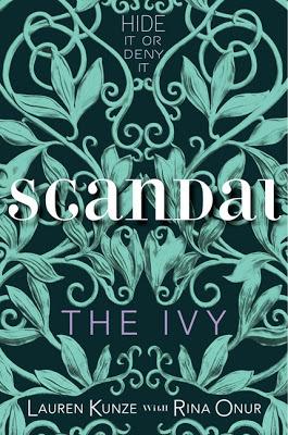 Scandal (The Ivy, #4)  by  Lauren Kunze