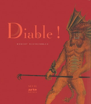 Diable !  by  Robert Muchembled