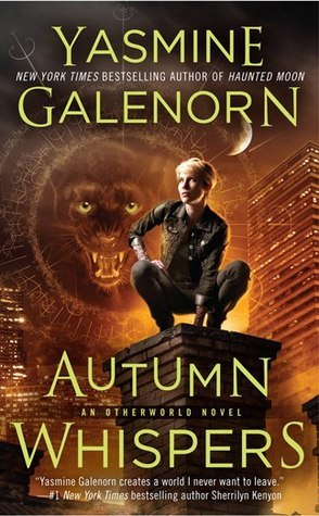 Autumn Whispers (Otherworld/Sisters of the Moon, #14)  by  Yasmine Galenorn