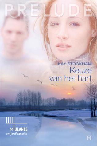 Keuze van het hart Kay Stockham