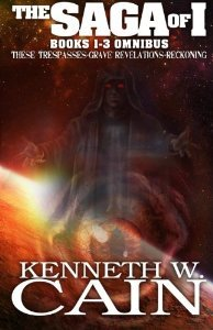The Saga of I: The Complete Collection Kenneth W. Cain