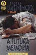 A futura memoria  by  Didier Daeninckx