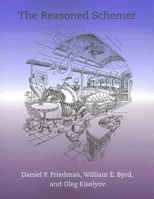 The Reasoned Schemer  by  Daniel P. Friedman