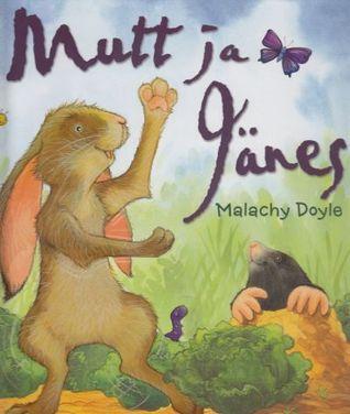 Mutt ja jänes  by  Malachy Doyle