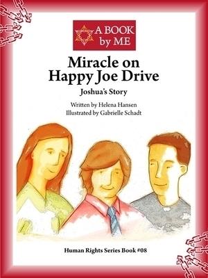 Miracle on Happy Joe Drive  by  Helena Hansen