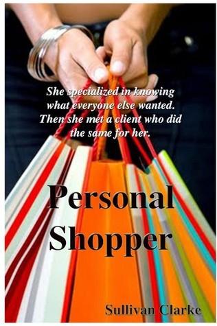 Personal Shopper  by  Sullivan Clarke