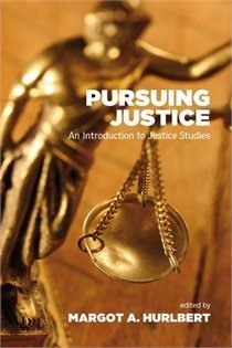 Pursuing Justice  by  Margot A. Hulbert